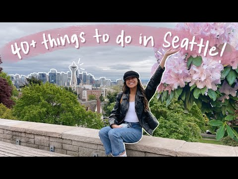THE ULTIMATE SEATTLE TRAVEL GUIDE (40+ things to do + tips from a local!)